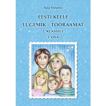 Eesti keele lugemik-tööraamat II klassile I osa