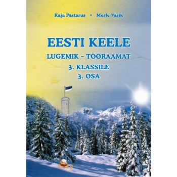 Eesti keele lugemik-tööraamat III klassile III osa