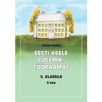 Eesti keele lugemik-tööraamat V klassile II osa