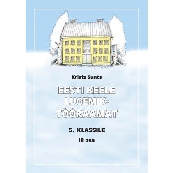 Eesti keele lugemik-tööraamat V klassile III osa