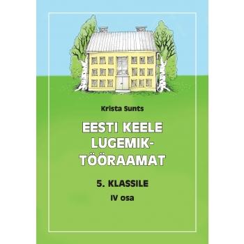 Eesti keele lugemik-tööraamat V klassile IV osa