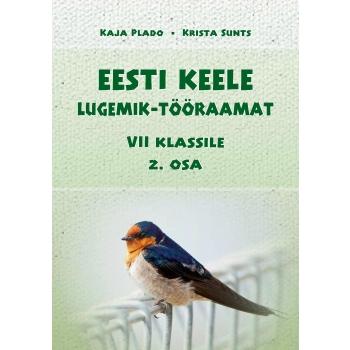 Eesti keele lugemik-tööraamat VII klassile II osa