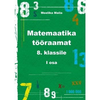 Matemaatika tööraamat VIII klassile I osa