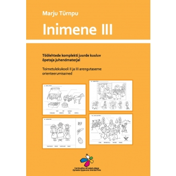 Orienteerumisõpetuse töölehed Inimene III. II-III arengutase