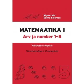 Matemaatika töölehtede komplekt, I osa. I–III arengutase