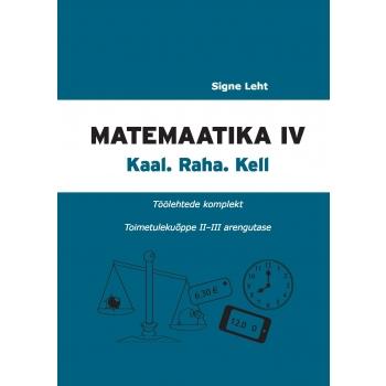 Matemaatika IV. Kaal. Raha. Kell.