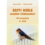 Eesti keele lugemik-tööraamat VII klassile IV osa