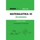 Matemaatika töölehtede komplekt, III osa. Arvutamine